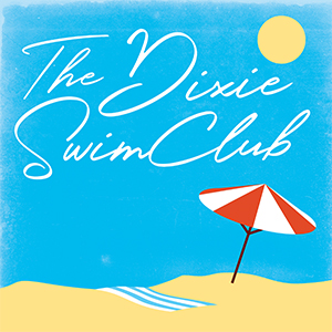 Auditions: The Dixie Swim Club