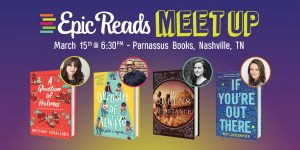 Epic Reads YA Meet-Up with FOUR Awesome YA Authors
