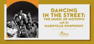 (POSTPONED) Dancing in the Street: The Music of Motown