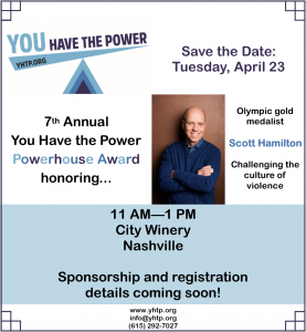 7th Annual You Have the Power Powerhouse Award