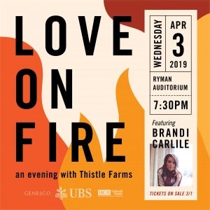 Love on Fire, an evening with Brandi Carlile and Thistle Farms