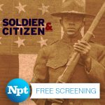NPT's Free Preview Screening of 'Soldier & Citizen'