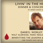 Livin' In The Here & Now Dinner and Concert featuring Darryl Worley & Friends