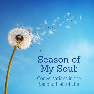 Season of My Soul: Conversations in the Second Hal...