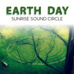 Earth Day Sunrise Sound Circle