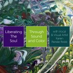 Liberating the Soul Through Sound & Color