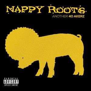 Nappy Roots w/ The Morning After Crew
