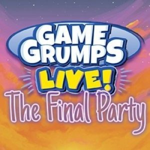 Game Grumps Live! The Final Party