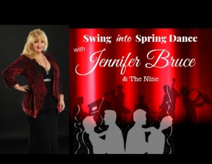 Jennfier Bruce and the Nine: Swing Into Spring Dance
