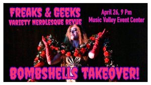 Freaks and Geeks Variety Nerdlesque Revue