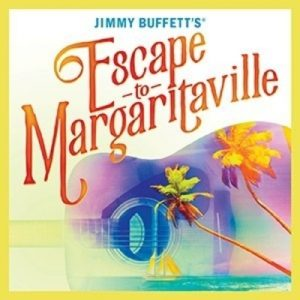 (CANCELLED) Escape to Margaritaville