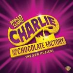 (CANCELLED) Roald Dahl's Charlie and the Chocolate Factory