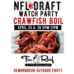 Crawfish Boil & NFL Draft Viewing Party
