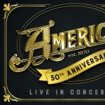 America Live in Concert - 50th Anniversary