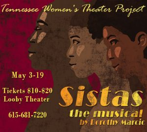 Sistas: The Musical by Dorothy Marcic