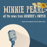 Minnie Pearl: All the News From Grider's Switch