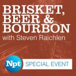 Brisket, Beer & Bourbon with Steven Raichlen
