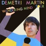 Demetri Martin - Wandering Mind Tour (CANCELED)