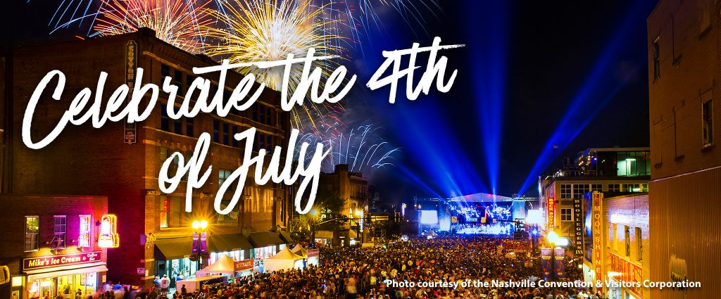 Celebrate the 4th of July in Nashville