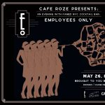 Employees Only Pop-Up at Cafe Roze