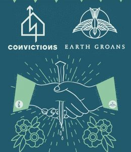 Convictions w/ Earth Groans