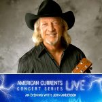 American Currents Live Concert Series: An Evening with John Anderson