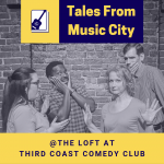 Tales From Music City | August at The Loft
