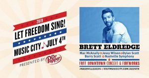 Let Freedom Sing: July 4th in Music City with Bret...