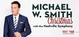 Michael W. Smith Christmas with the Nashville Symphony