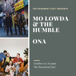 Mo Lowda & The Humble / Ona