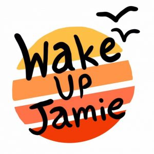 Wake Up Jamie