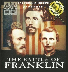 Emmy Award Winning Documentary Movie 'The Battle of Franklin' and Preservation Fundraiser
