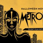 Halloween Movie Night: Metropolis - Silent Film With Organ