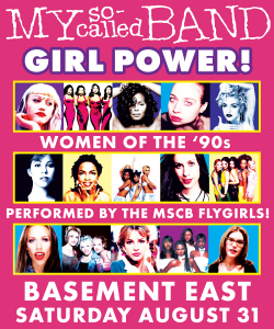 My So-Called Band: GIRL POWER! Women of the '90s
