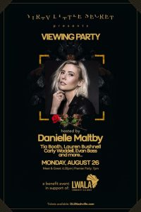 Viewing Party with Danielle Maltby and More