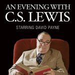 (RESCHEDULED) An Evening with C.S. Lewis Starring ...