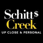 Schitt's Creek: Up Close and Personal