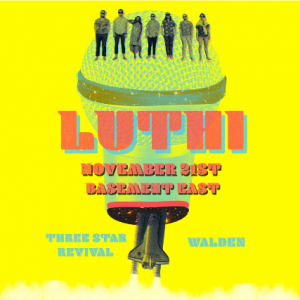 LUTHI w/Three Star Revival & Walden