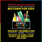 The Rock and Roll Playhouse Presents Motown For Ki...