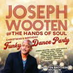 Joseph Wooten and The Hands of Soul Christmas/Birthday Funky Dance Party