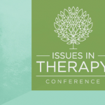 Issues in Therapy Conference