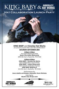 King Baby x Greeley Hat Works Launch Party