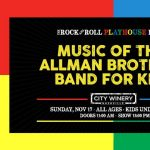 The Rock and Roll Playhouse Plays The Music of The Allman Brothers Band for Kids