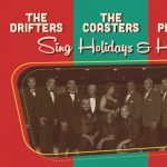 The Drifters, The Coasters and The Platters Sing Holidays & Hits