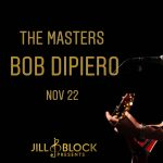 The Masters: Bob DiPiero and Special Guest Rocky Block