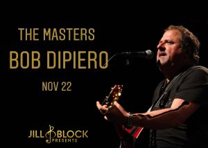 The Masters: Bob DiPiero and Special Guest Rocky B...