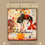 Go West Young Man: Western Frontier Couture of Manuel
