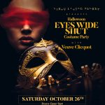 Halloween EYES WIDE SHUT Costume Party with Vueve Clicquot