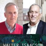 Salon@615 with Walter Isaacson and Evan Thomas, NPL Literary Award Public Lecture