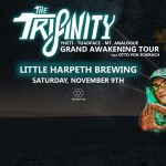 The Trifinity Tour with Yheti, Toadface, Mt. Analogue